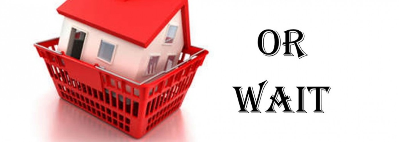House – Buy or Wait