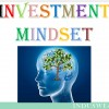 Investment Mindset