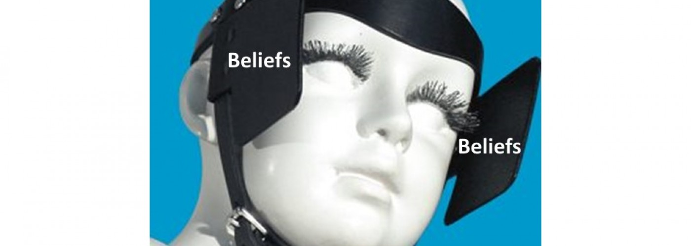 Our beliefs could be our blinders